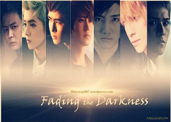 Fading the darkness Changkyu Khunkyu